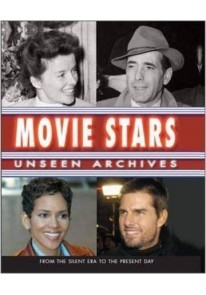 Movie Stars: Unseen Archives