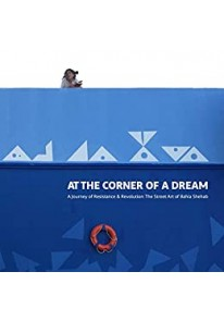 At the Corner of a Dream - A Journey of Resistance...