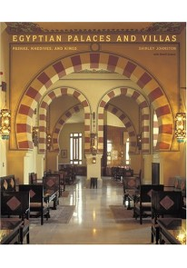 OP Egyptian Palaces and Villas: Pashas, Khedives, and Kings