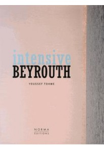 Intensive Beyrouth: Youssef Tohme